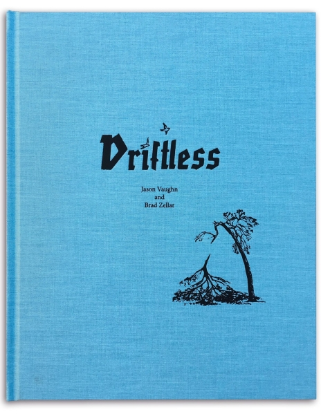 """Driftless,"" by Jason Vaughn and Brad Zellar"